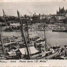 Postales: POSTAL DE MALLORCA - PALMA - PUERTO DESDE EL MOLLET. Lote 205902008