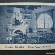 Postales: MALLORCA-PLAYAS PAGUERA-COMEDOR CARABELA-POSTAL PUBLICIDAD ANTIGUA-(70.948). Lote 206283023
