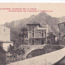 Postales: MALLORCA SOLLER PUENTE DE LA CRUZ CARRETERA DE VINARAX Y FORNALUX. SIN CIRCULAR. Lote 210329181