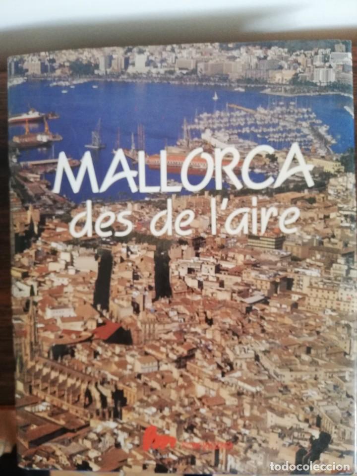MALLORCA DES DE L´AIRE (Postales - España - Baleares Moderna (desde 1.940))