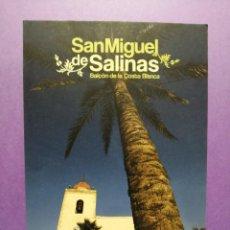 Postales: POSTAL ALICANTE SAN MIGUEL DE SALINAS. Lote 215689608
