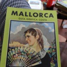 Postales: MALLORCA GUÍA GRÁFICA. Lote 216821115