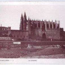 Postales: PALMA DE MALLORCA: LA CATEDRAL. NO CONSTA EDITOR. NO CIRCULADA (AÑOS 30). Lote 218998518