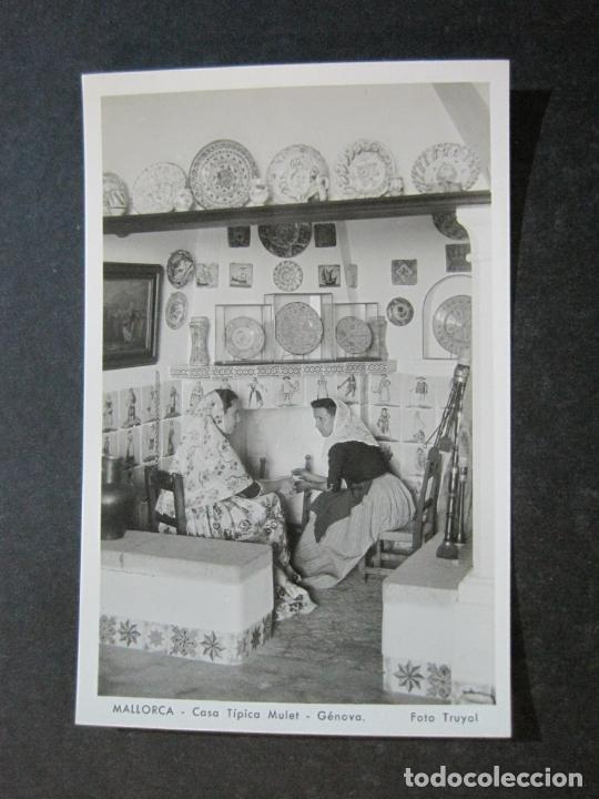 Postales: MALLORCA-CASA TIPICA MULET-GENOVA-FOTO TRUYOL-FOTOGRAFICA-POSTAL ANTIGUA-(74.752) - Foto 2 - 221139528