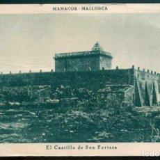 Postales: TARJETA POSTAL - MANACOR (MALLORCA) EL CASTILLO DE SON FORTEZA. Lote 222307606