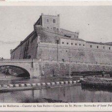 Postales: PALMA DE MALLORCA (ISLAS BALEARES) - CUARTEL DE SAN PEDRO. Lote 224662367