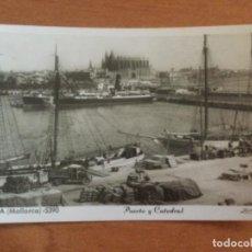 Postales: POSTAL. PUERTO Y CATEDRAL. PALMA DE MALLORCA. SIN CIRCULAR. Lote 228026726