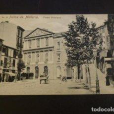 Postales: PALMA DE MALLORCA TEATRO PRINCIPAL. Lote 234320660