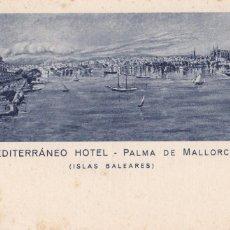 Postales: PALMA DE MALLORCA, HOTEL MEDITERRANEO. ED. HUECOGRABADO MUMBRÚ. SIN CIRCULAR. Lote 235149270