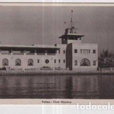 Postales: POSTAL DE MALLORCA PALMA CLUB NAUTICO. Lote 235917980