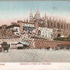Postales: PALMA DE MALLORCA CAHATÉDRALE... A.M. SIN CIRCULAR. Lote 243022080