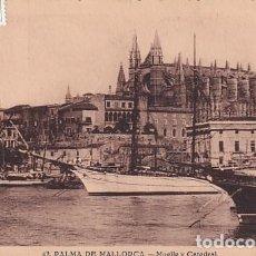 Postales: 42 PALMA DE MALLORCA. MUELLE Y CATEDRAL. CIRCULADA. HAE. Lote 243986520