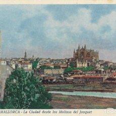 Postales: POSTAL ANTIGUA DE MALLORCA, PALMA DESDE LOS MOLINOS DEL JONQUET. Lote 244658615