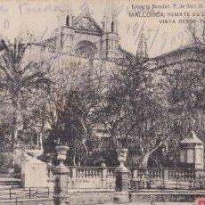 Postales: MALLORCA, REMATE DE LA CATEDRAL DESDE EL BORNE. ED. LIBRERIA ESCOLAR. CIRCULADA EN 1909. Lote 253920825