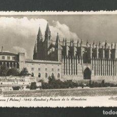 Postales: POSTAL CIRCULADA PALMA DE MALLORCA 7842 CATEDRAL Y PALACIO DE ALMUDAINA EDITA ZERKOWITZ. Lote 254978545