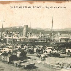 Postales: PALMA DE MALLORCA 28 LLEGADA DEL CORREO SIN CIRCULAR. Lote 260014855