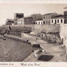Cartes Postales: MENORCA, VILLA-CARLOS, MOLL DEN PONS. ED. ROTGER, FOTO ZERKOWITZ. CIRCULADA. Lote 260418820
