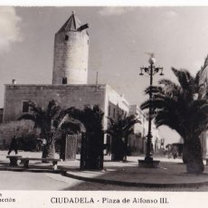Cartes Postales: MENORCA, CIUDADELA, PLAZA ALFONSO III. ED. AL`LÉS, FOTO HERNANDO. CIRCULADA. Lote 260419095