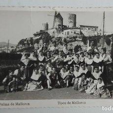 Postales: ANTIGUA POSTAL DE PALMA DE MALLORCA - TIPOS DE MALLORCA - ED. ARRIBAS - AÑOS 50 - CIRCULADA - EN PER. Lote 261159400