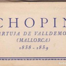 Postales: MALLORCA CARTUJA DE BALDEMOSA CHOPIN. BLOC COMPLETO EN ACORDEON CON 10 POSTALES. ED. ZERKOWITZ. Lote 262000160