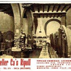 Postales: INCA - CELLER DE CA'N RIPOLL - 146X106 MM.. Lote 263007270