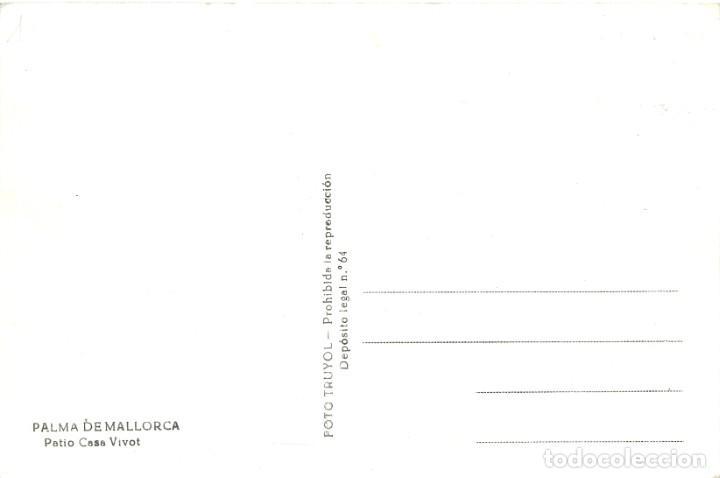 Postales: PALMA DE MALLORCA. Patio Casa Vivot. Sin circular. ED. FOTO TRUYOL - Foto 2 - 269265223