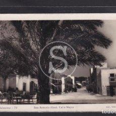 Postales: IBIZA (BALEARES) SAN ANTONIO ABAD. CALLE MAYOR Nº 79. Lote 287783038
