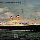 Postales: AMERICAN EXPORT LINES. S.S. INDEPENDENCE. . Lote 5363825