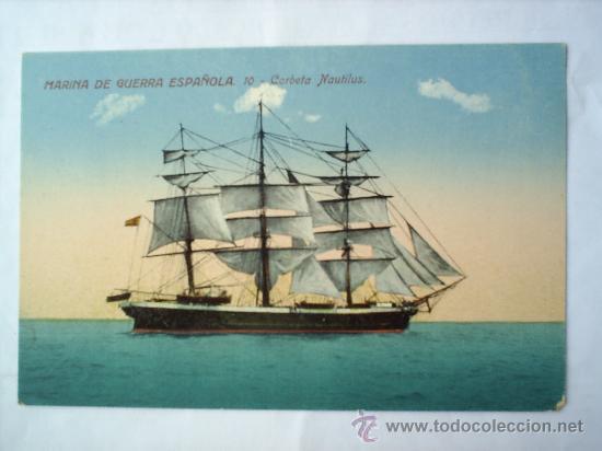 MARINA DE GUERRA ESPAÑOLA-N.10-CORBETA NAUTILUS- SIN CIRCULAR (Postales - Postales Temáticas - Barcos)