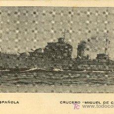 Postales: TARJETA POSTAL DE BARCO.CRUCERO MIGUEL DE CERVANTES. ARMADA ESPAÑOLA. Lote 19325426