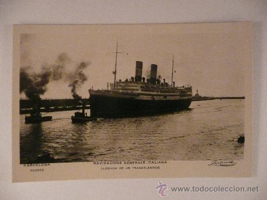 TRASATLÁNTICO 'NAVIGAZIONE GENERALE ITALIANA' LLEGANDO AL PUERTO DE BARCELONA. (Postales - Postales Temáticas - Barcos)