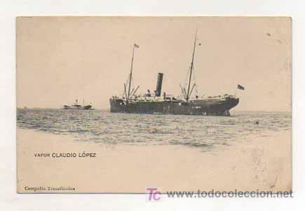 VAPOR CLAUDIO LÓPEZ. COMPAÑIA TRASATLANTICA. (Postales - Postales Temáticas - Barcos)