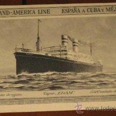 Postales: ANTIGUA POSTAL DEL BARCO VAPOR EDAM - COMPAÑIA HOLLAND-AMERICA LINE - ESPAÑA A CUBA Y MEJICO - NO CI. Lote 19303557