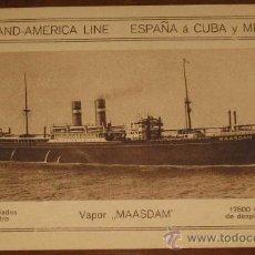 Postales: ANTIGUA POSTAL DEL BARCO VAPOR MAASDAM - COMPAÑIA HOLLAND-AMERICA LINE - ESPAÑA A CUBA Y MEJICO - NO. Lote 19303660