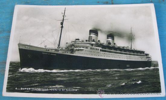 ANTIGUA POSTAL DEL BARCO ITALIANO SUPER ESPRESSO CONTE DI SAVOIA - AÑO 1935 - CONDE DE SAVOIA - CIRC (Postales - Postales Temáticas - Barcos)