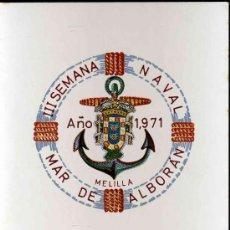 Postales: III SEMANA NAVAL MAR DE ALBORAN. MELILLA, 1971.. Lote 27596505