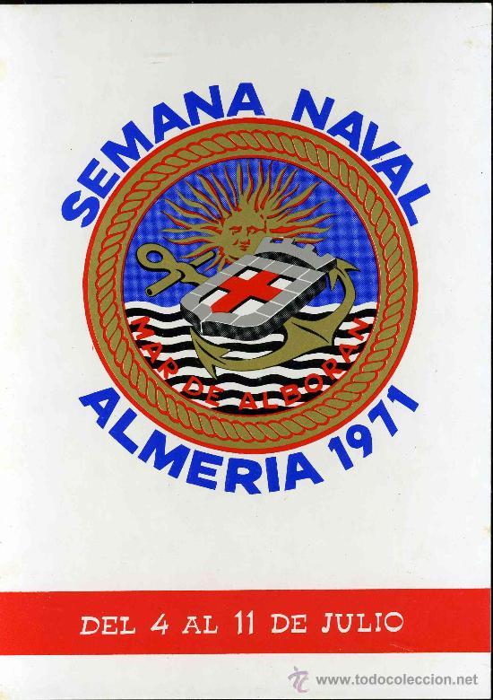 SEMANA NAVAL MAR DE ALBORAN. ALMERIA, 1971. (Postales - Postales Temáticas - Barcos)