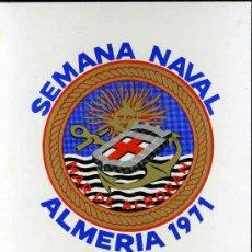 Postales: SEMANA NAVAL MAR DE ALBORAN. ALMERIA, 1971.. Lote 50153942