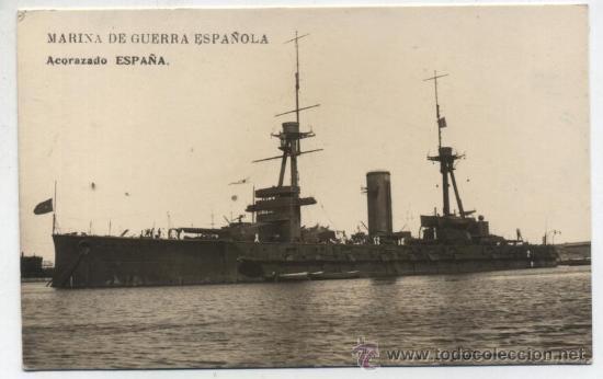 MARINA DE GUERRA ESPAÑOLA.ACORAZADO ESPAÑA. (Postales - Postales Temáticas - Barcos)