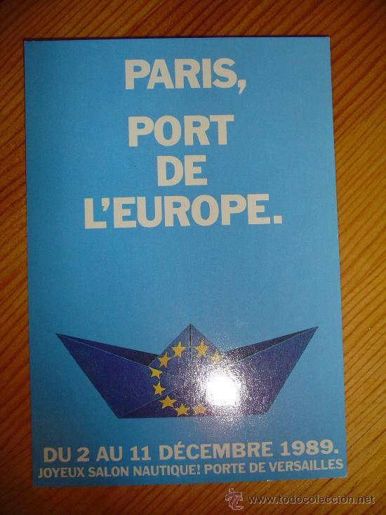 POSTAL FRANCESA PARIS, PORT DE L'EUROPE, SALON NAUTICO.- PUERTO DE VERSALLES. AÑO 1989. FRANCIA. (Postales - Postales Temáticas - Barcos)