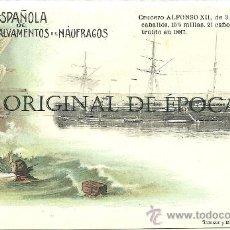 Postales: (PS-22380)POSTAL SOCIEDAD ESPAÑOLA DE SALVAMENTO DE NAUFRAGOS-CRUCERO ALFONSO XII. Lote 26590533