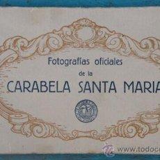 Postales: ANTIGUO LIBRITO O BLOCK DE 10 POSTALES DE FOTOGRAFIAS OFICIALES DE LA CARABELA SANTA MARIA - AÑO 193. Lote 28622751