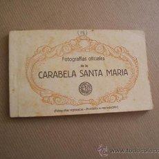Postales: CARABELA SANTA MARÍA - FOTOS OFICIALES - KALL MEYER Y GAUTIER IMPRESORES - BLOC DE 12 POSTALES. Lote 29040162