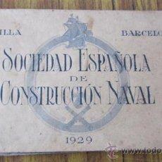 Postales: LIBRITO 7 POSTALES DE BARCOS DIFERENTES .. CONSTRUCCION NAVAL 1929 SEVILLA – BARCELONA. Lote 29919446