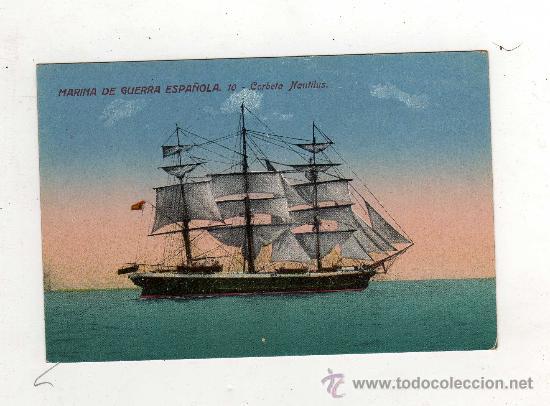 (M-ALB1) MARINA DE GUERRA ESPAÑOLA 10 - CORBETA NAUTILUS (Postales - Postales Temáticas - Barcos)