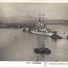 Postales: PS0969 POSTAL FOTOGRÁFICA DEL ACORAZADO BRITÁNICO HMS VANGUARD. CIRCULADA EN 1948. Lote 32393388