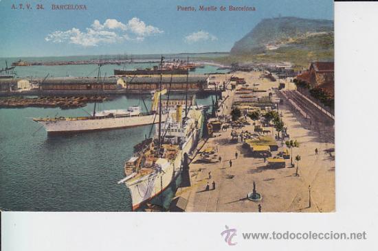 A.T.V. 24 BARCELONA PUERTO , MUELLE DE BARCELONA (Postales - Postales Temáticas - Barcos)