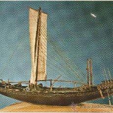 Postales: NAVE DE ALTURA, EGIPCIA DE LA ÉPOCA DEL FARAÓN SAHURÉ, DE LA Vª DINASTÍA, HACIA EL AÑO 2.600 A.J.C.. Lote 175881919