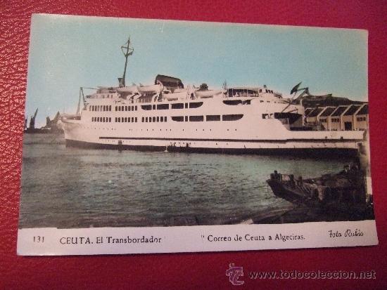 POSTAL BARCO - CEUTA EL TRANSBORDADOR - CORREO DE CEUTA A ALGECIRAS - VIRGEN DE AFRICA - FOTO RUBIO (Postales - Postales Temáticas - Barcos)