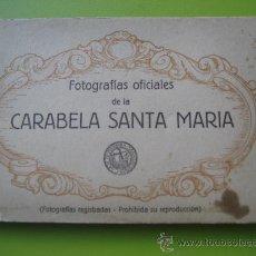 Postales: CARABELA SANTA MARIA. FOTOGRAFÍAS OFICIALES. KALLMEYER Y GAUTIER. 12 POSTALES. Lote 36289878